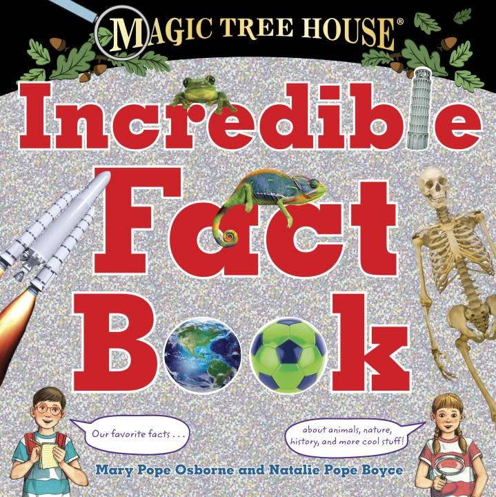 Magic Tree House: Incredible Fact Book