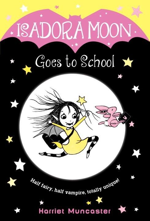 Random House Books for Young Readers Isadora Moon 01 Goes to School
