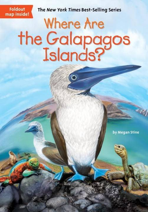Grosset & Dunlap Who Was...?: Where Are the Galapagos Islands?