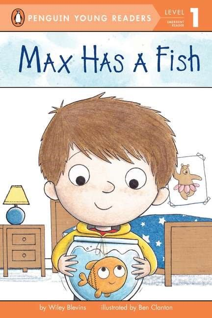 Penguin Young Readers Max Has a Fish (Penguin Readers, Lvl 1)