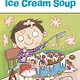 Penguin Young Readers Ice Cream Soup (Penguin Readers, Lvl 1)