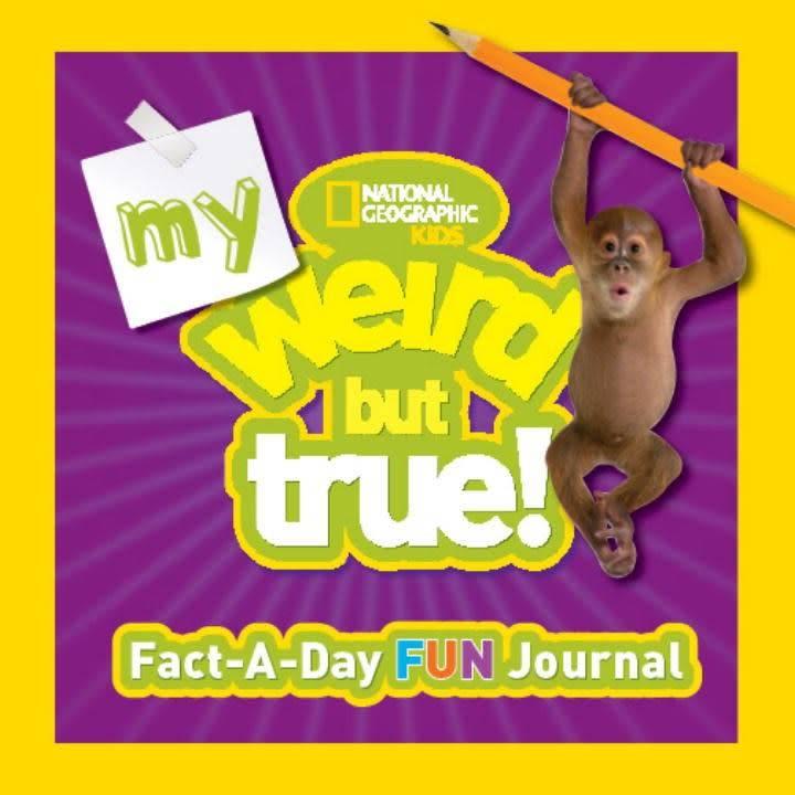 National Geographic Nat Geo: My Weird But True! Fact-a-Day Fun Journal