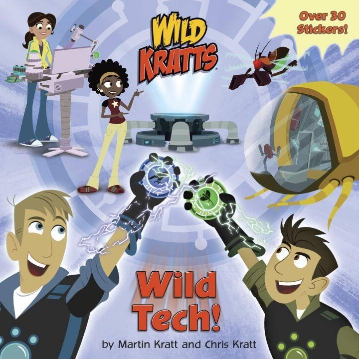 Random House Books for Young Readers Wild Kratts: Wild Tech!