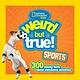 Nat Geo: Weird But True! Sports