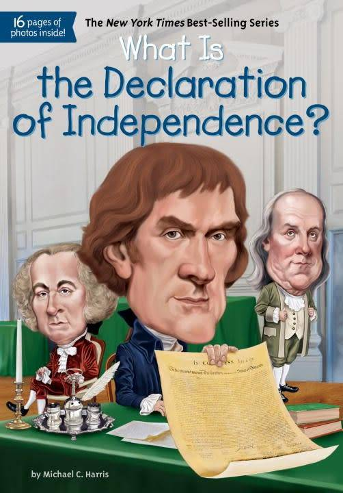 Grosset & Dunlap Who Was...?: What is the Declaration of Independence?