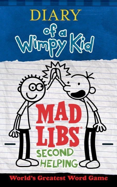 Mad Libs Mad Libs: Diary of a Wimpy Kid 02 Second Helping