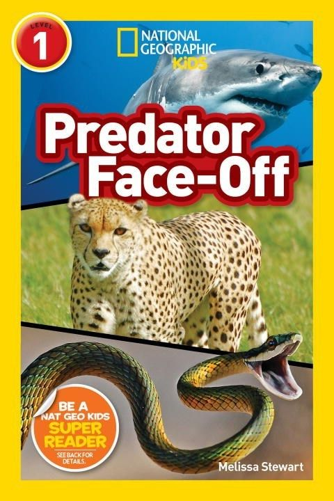 National Geographic Children's Books Predator Face-Off (Nat Geo Readers, Lvl 1)