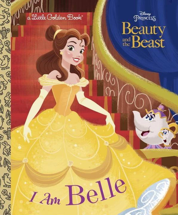 Golden Books Disney Princess: Beauty and the Beast: I Am Belle