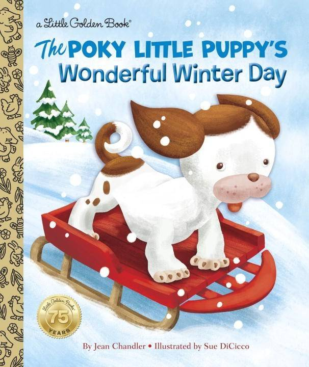 Golden Books The Poky Little Puppy's Wonderful Winter Day
