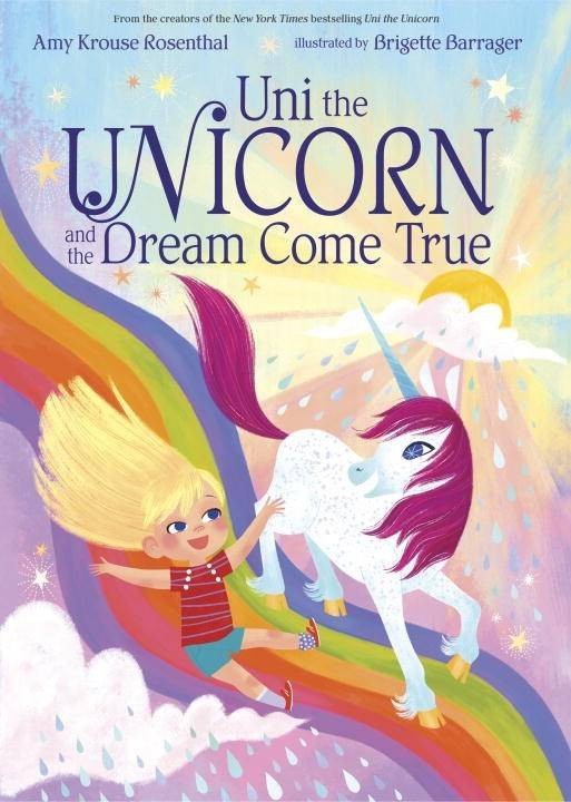 Random House Books for Young Readers Uni the Unicorn 02 The Dream Come True