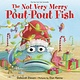 Farrar, Straus and Giroux (BYR) Pout-Pout Fish: The Not Very Merry... (Board Book)