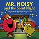 Mr. Men: Mr. Noisy and the Silent Night