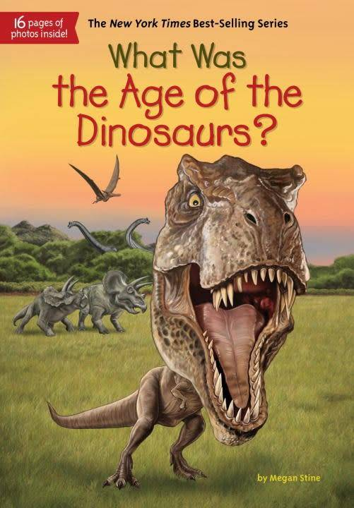 Grosset & Dunlap Who Was...?: What Was the Age of the Dinosaurs?