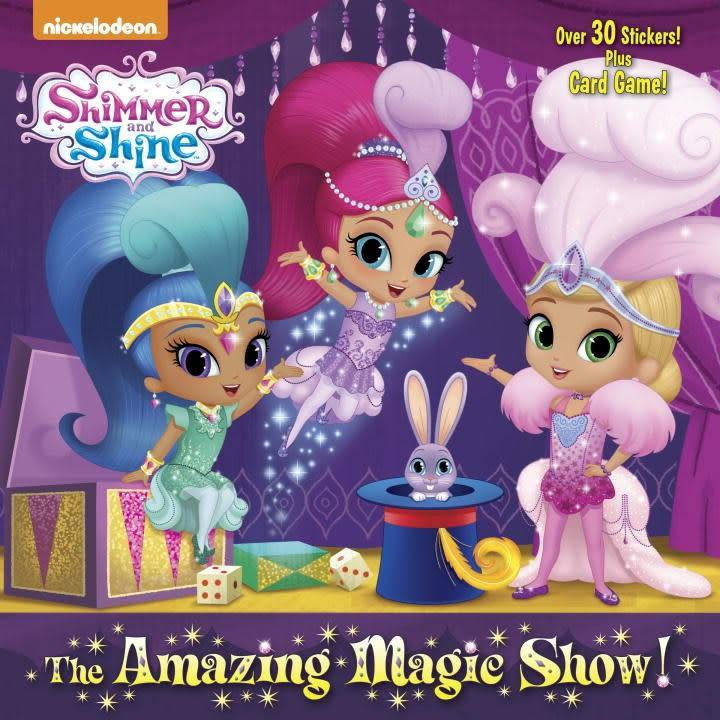 Random House Books for Young Readers Shimmer and Shine: The Amazing Magic Show!