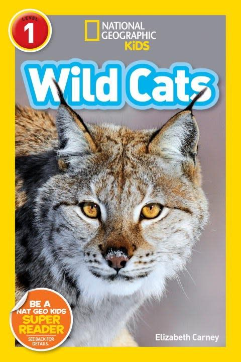 National Geographic Children's Books Wild Cats (Nat Geo Readers, Lvl 1)