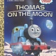 Golden Books Thomas & Friends: Thomas on the Moon