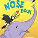 Random House Books for Young Readers Big Bright & Early: The Nose Book