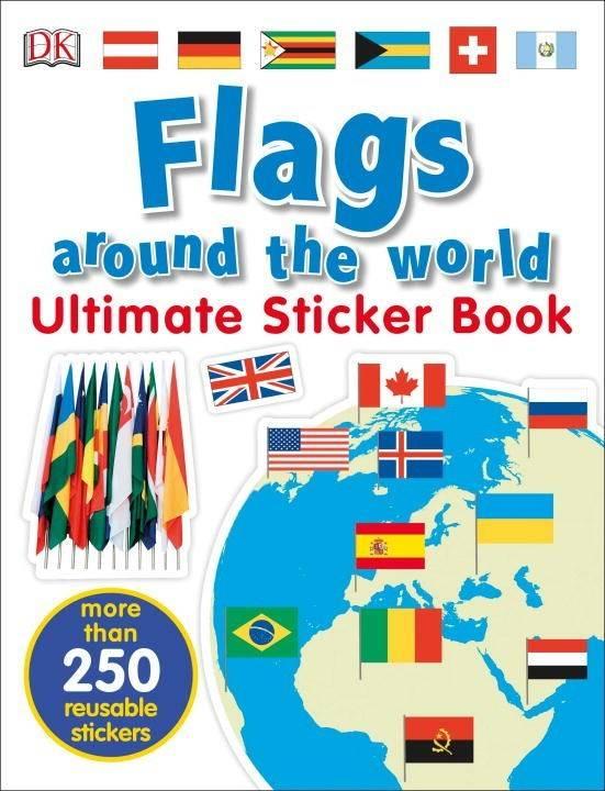 DK Children DK Ultimate Sticker Book: Flags Around the World
