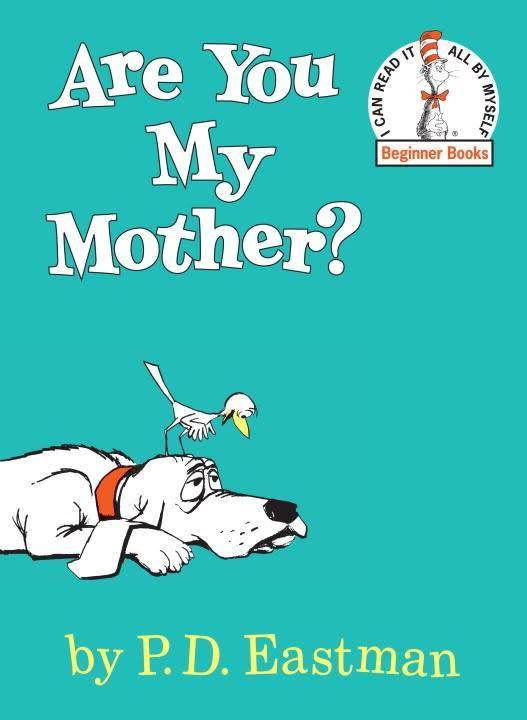 Dr. Seuss Library: Are You My Mother?