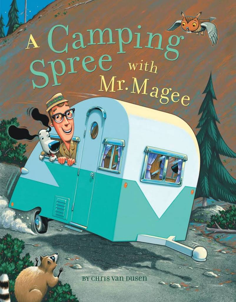 Chronicle Books Mr. Magee: Camping Spree with Mr. Magee