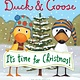 Schwartz & Wade Duck & Goose: It's Time for Christmas (Board Book)