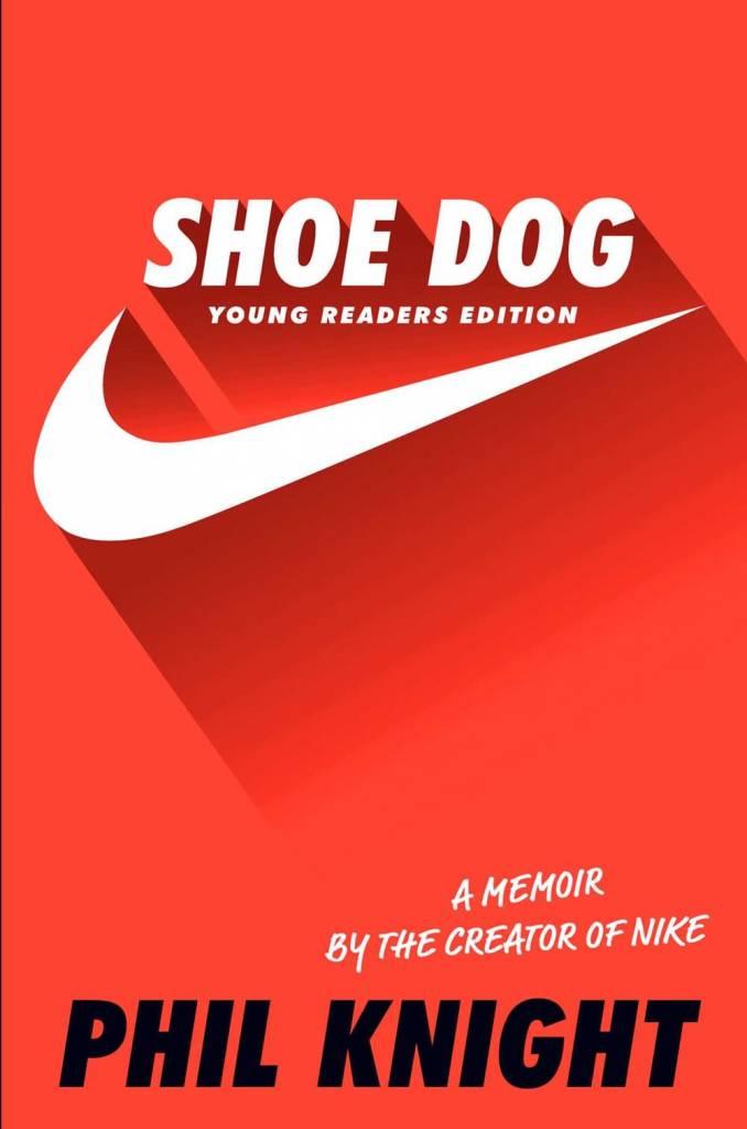 Simon & Schuster/Paula Wiseman Books Shoe Dog: Memoir Creator of Nike (Young Readers Ed.)