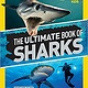 National Geographic Children's Books The Ultimate Book of Sharks