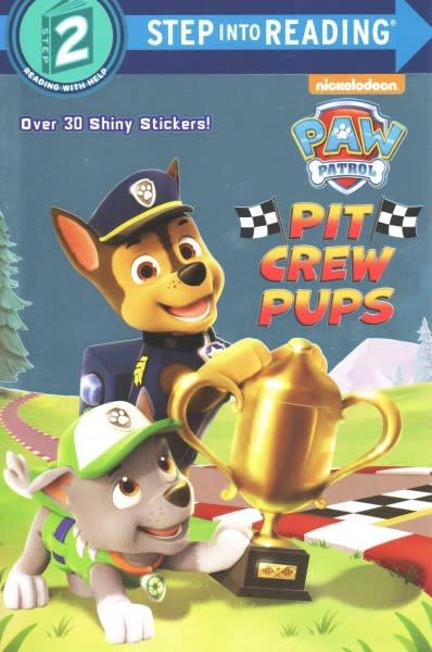 Random House Books for Young Readers Paw Patrol: Pit Crew Pups (Step-into-Reading, Lvl. 2)