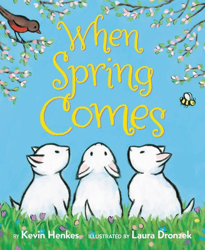 Greenwillow Books When Spring Comes (Board Book)