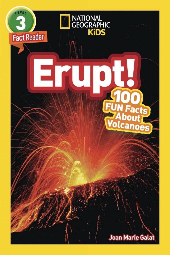 National Geographic Children's Books Erupt! 100 Fun Facts About Volcanoes (Nat Geo Reader, Lvl 3)