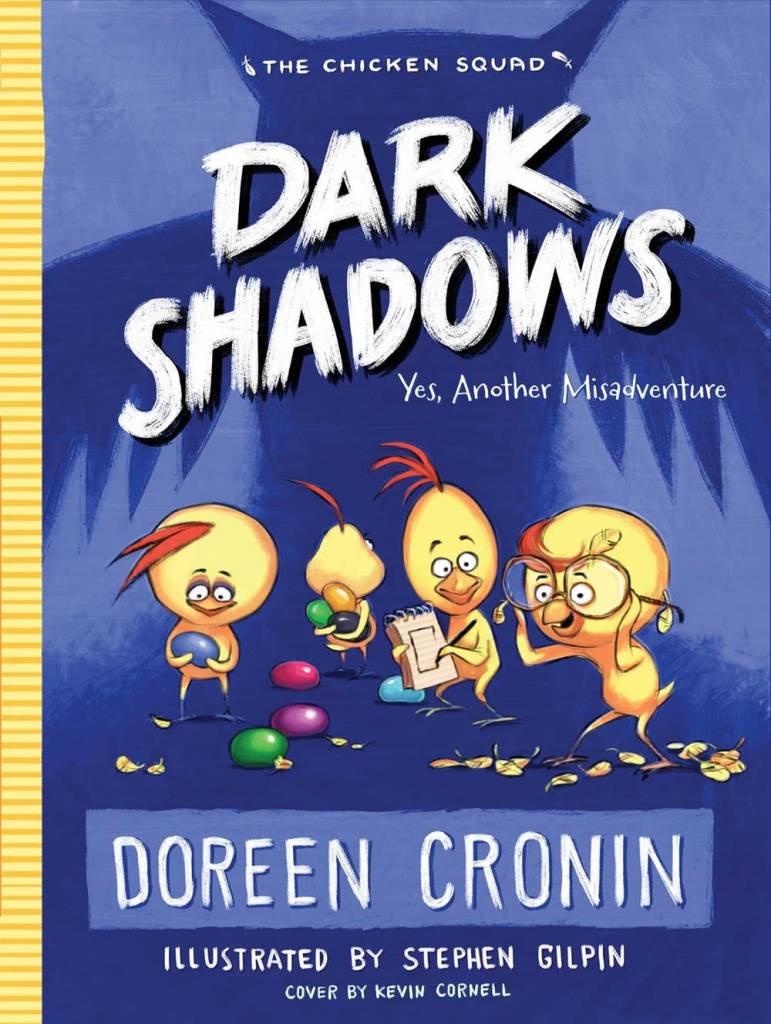 Atheneum/Caitlyn Dlouhy Books Chicken Squad 04 Dark Shadows
