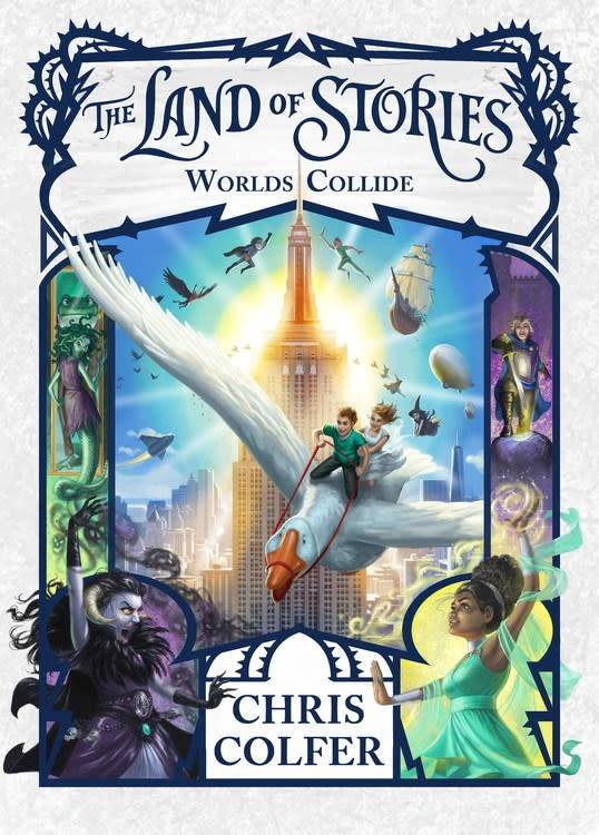 Little, Brown Books for Young Readers The Land of Stories 06 Worlds Collide