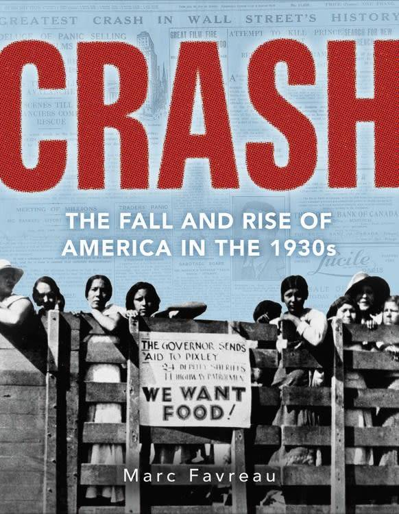Little, Brown Books for Young Readers Crash: The Fall and Rise of America in the 1930s