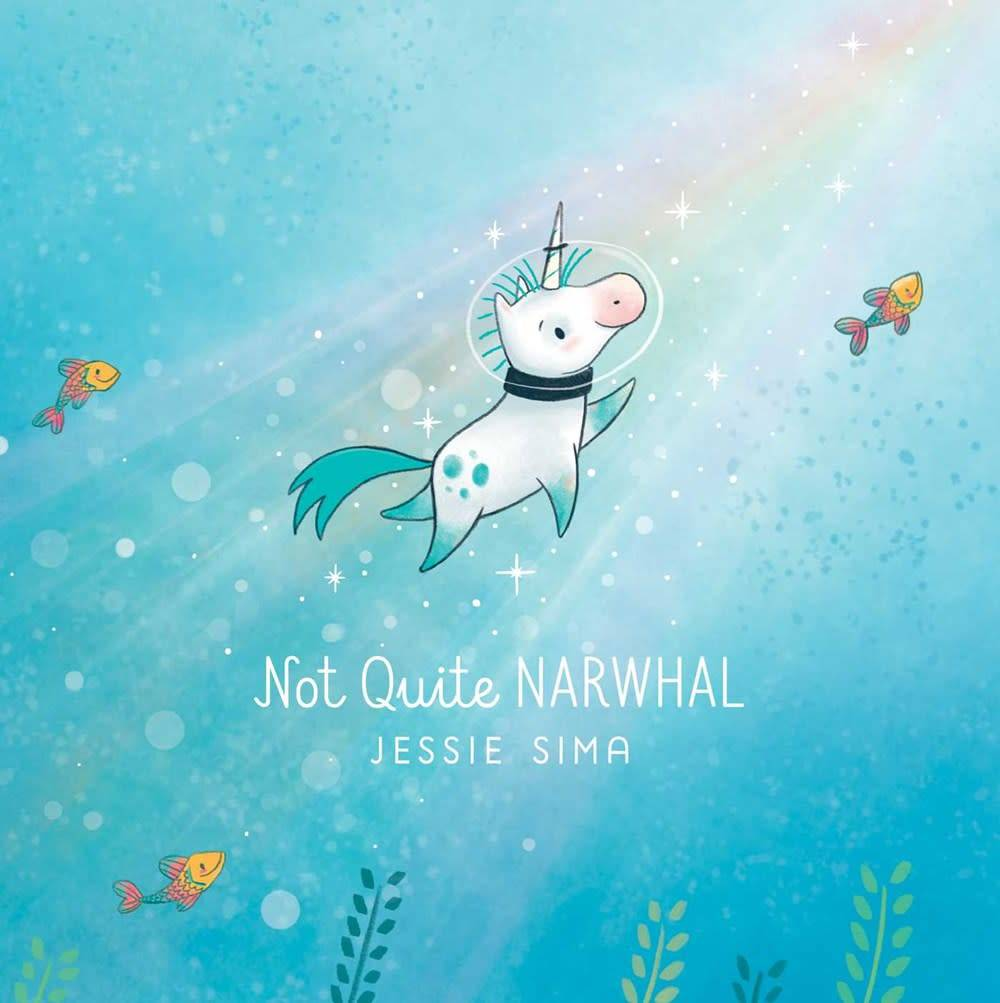 Simon & Schuster Books for Young Readers Not Quite Narwhal