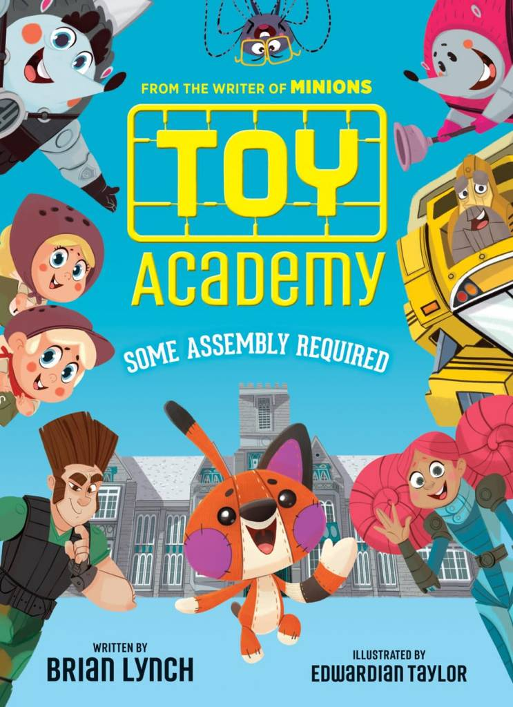 Scholastic Press Toy Academy: Some Assembly Required (Toy Academy #1)