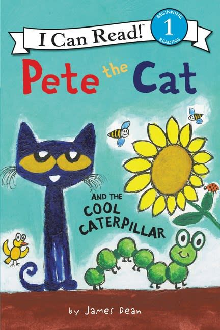 HarperCollins Pete the Cat: The Cool Caterpillar (I Can Read!, Lvl Pre-1)