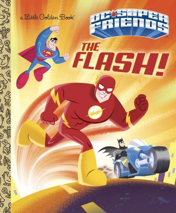 Golden Books The Flash! (DC Super Friends)