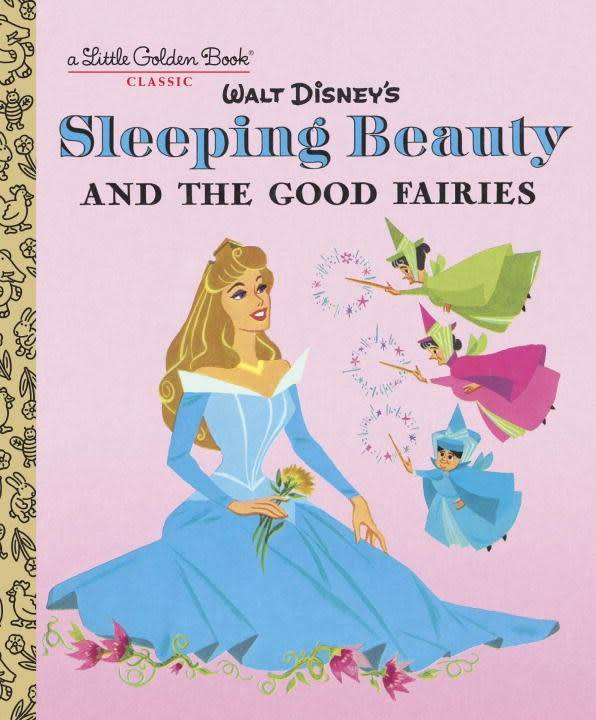 Golden/Disney Sleeping Beauty and the Good Fairies (Disney Classic)
