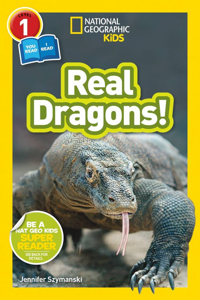National Geographic Children's Books Real Dragons (Nat Geo Readers, Lvl 1)