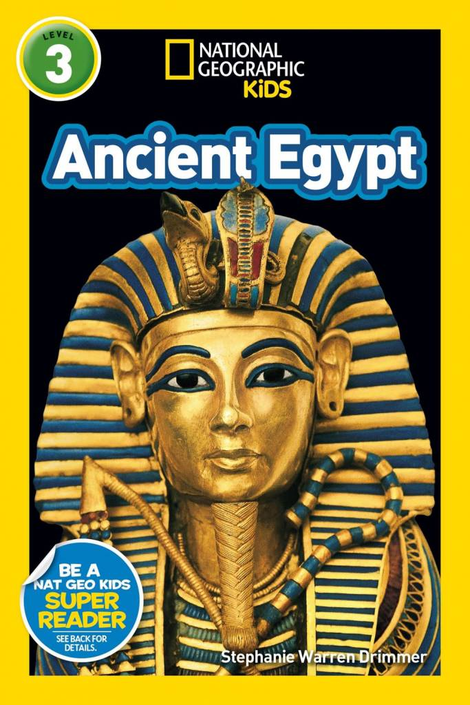 National Geographic Children's Books Ancient Egypt (Nat Geo Readers, Lvl 3)