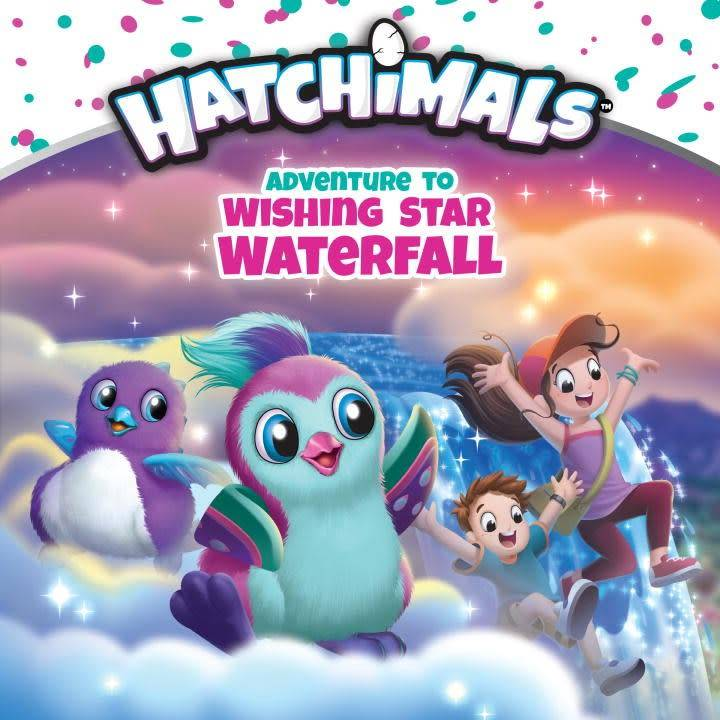 Penguin Young Readers Licenses Hatchimals: Adventure to Wishing Star Waterfall