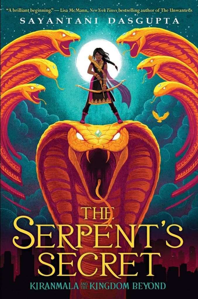 Scholastic Press Kiranmala and the Kingdom Beyond 01 The Serpent's Secret