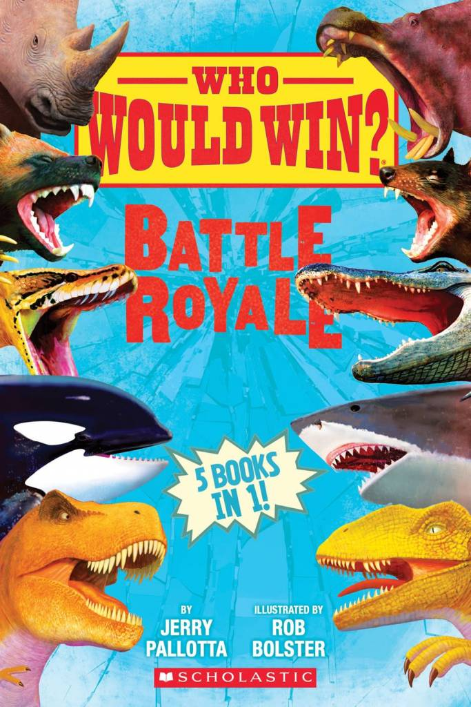 Scholastic Inc. Who Would Win?: Battle Royale
