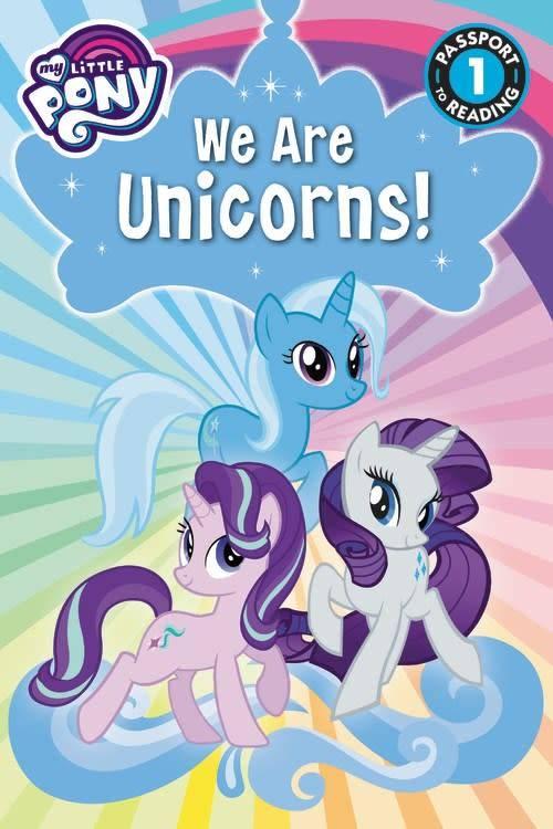 LB Kids My Little Pony: We Are Unicorns (Passport to Reading, Lvl 1)