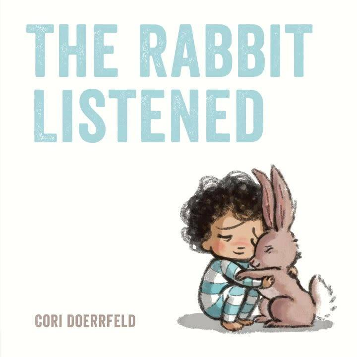 Dial Books The Rabbit Listened
