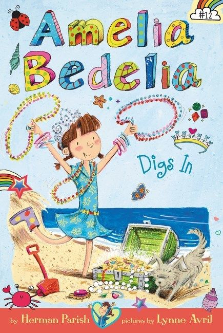Greenwillow Books Amelia Bedelia (Chapter Book) 12: Amelia Bedelia Digs In