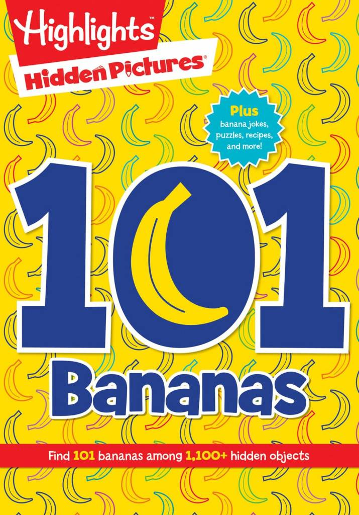 Highlights Press Highlights Hidden Pictures: 101 Bananas