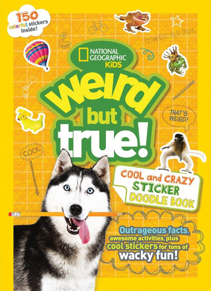 National Geographic Children's Books Nat Geo Weird But True: Cool and Crazy (Sticker Doodle Book)