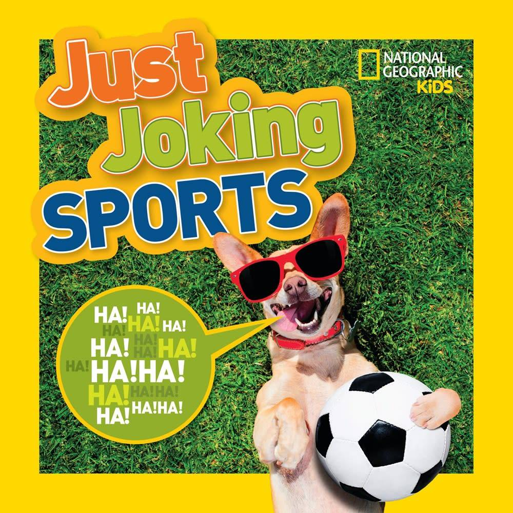 National Geographic Children's Books Nat Geo Just Joking: Sports
