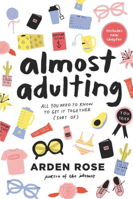 HarperCollins Almost Adulting: All You Need to Know to Get it Together...